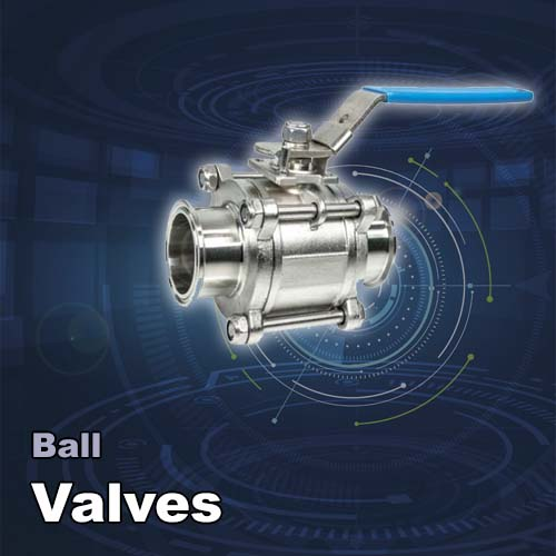 Ball Valves you need